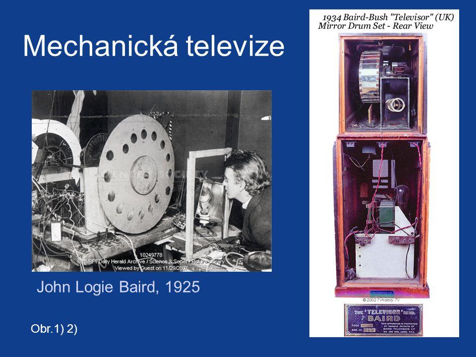Mechanická televize John Logie Baird, 1925 Obr.1) 2)