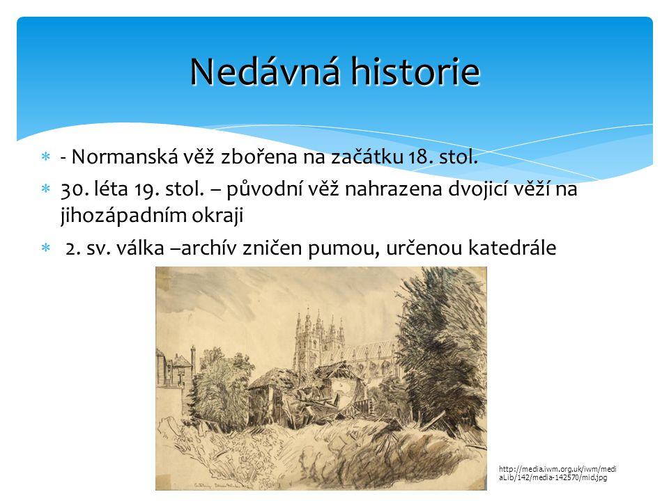 Nedávná historie - Normanská věž zbořena na začátku 18. stol.