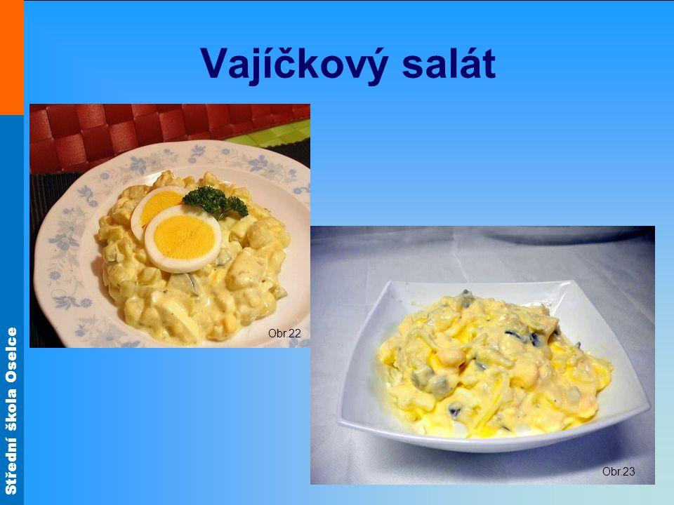 Vajíčkový salát Obr.22 Obr.23