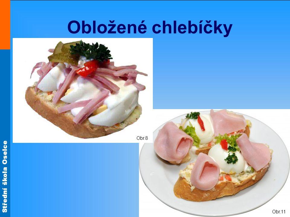 Obložené chlebíčky Obr.8 Obr.11