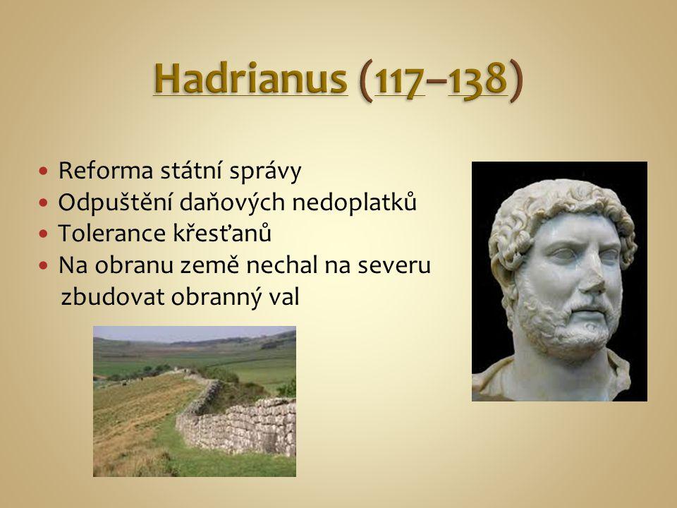 Hadrianus (117–138) Reforma státní správy