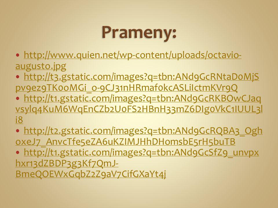 Prameny: http://www.quien.net/wp-content/uploads/octavio-augusto.jpg