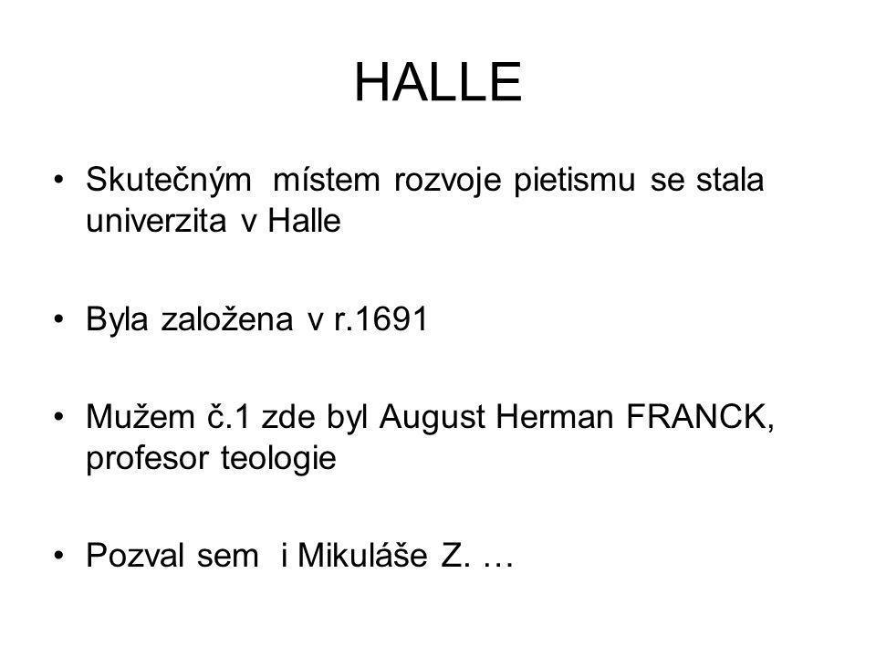 HALLE Skutečným místem rozvoje pietismu se stala univerzita v Halle