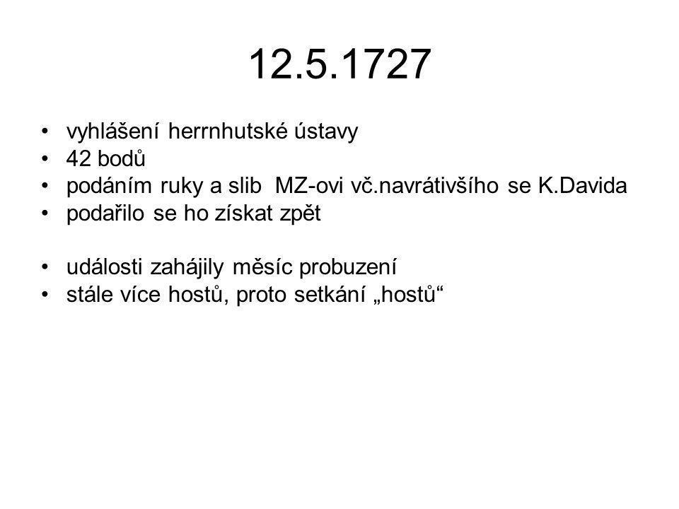 12.5.1727 vyhlášení herrnhutské ústavy 42 bodů