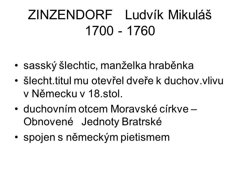 ZINZENDORF Ludvík Mikuláš 1700 - 1760