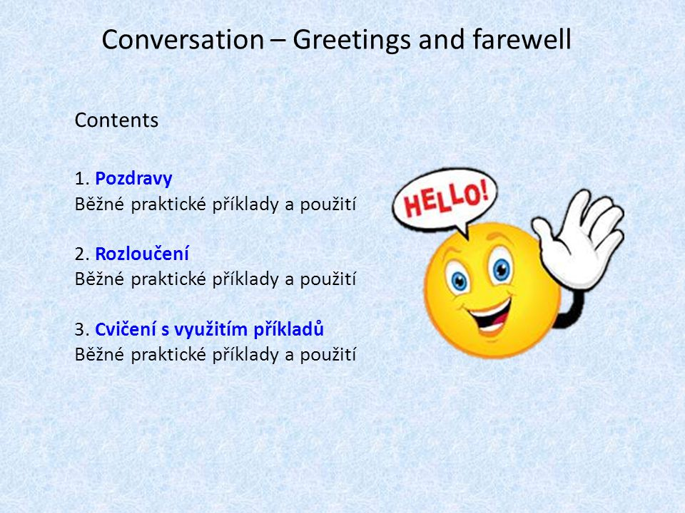 Conversation – Greetings and farewell