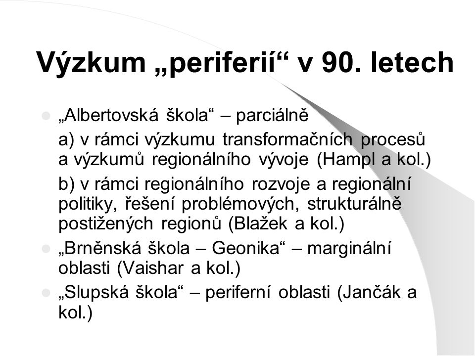 "Výzkum ""periferií v 90. letech"