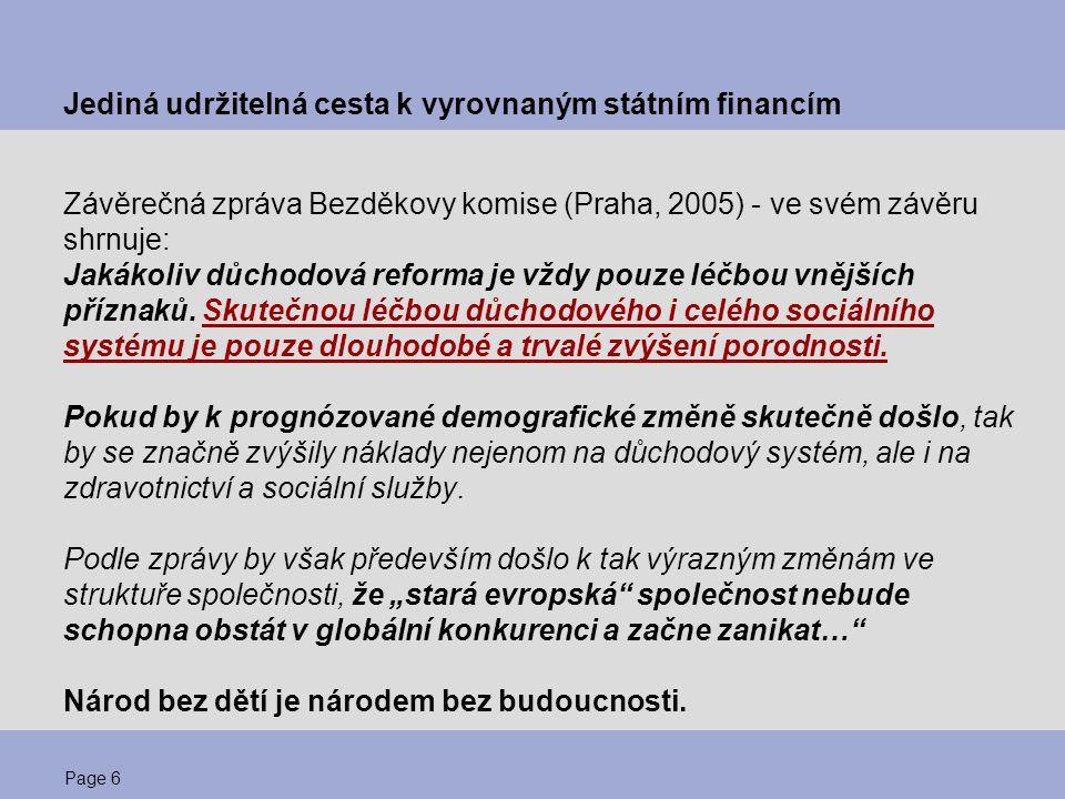 Jediná udržitelná cesta k vyrovnaným státním financím