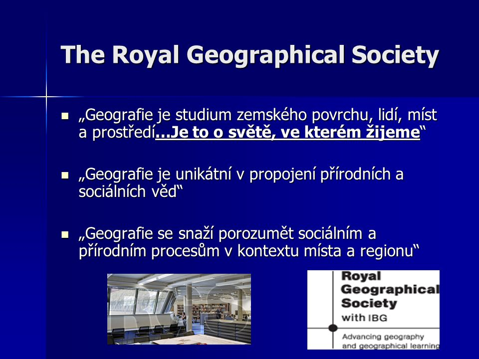 The Royal Geographical Society