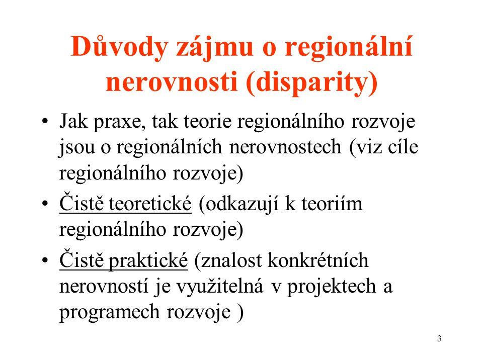 Důvody zájmu o regionální nerovnosti (disparity)