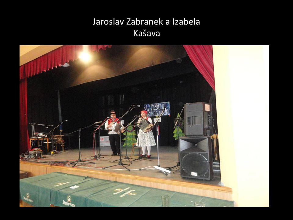 Jaroslav Zabranek a Izabela Kašava