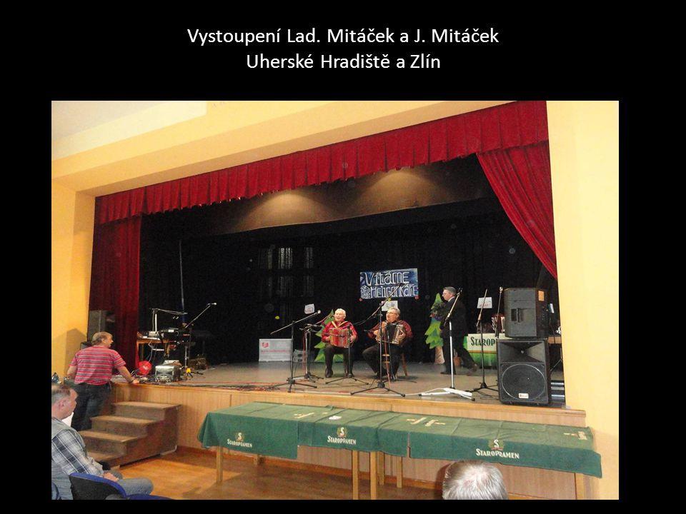 Vystoupení Lad. Mitáček a J. Mitáček Uherské Hradiště a Zlín