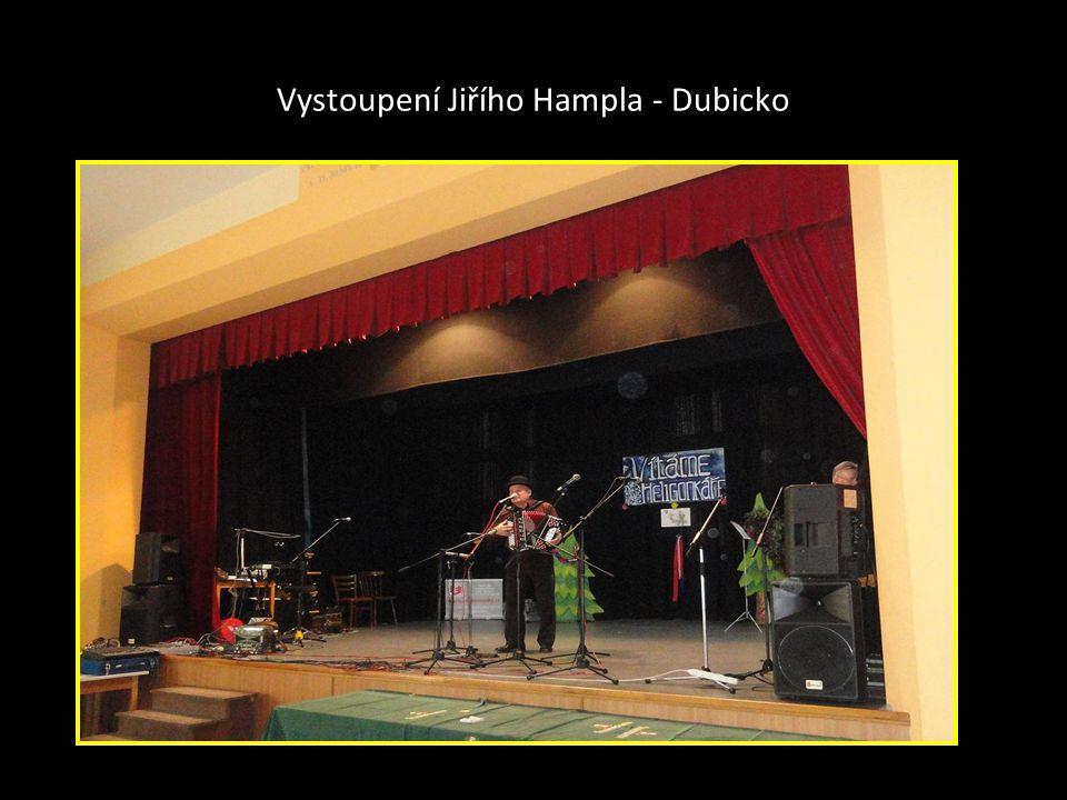 Vystoupení Jiřího Hampla - Dubicko