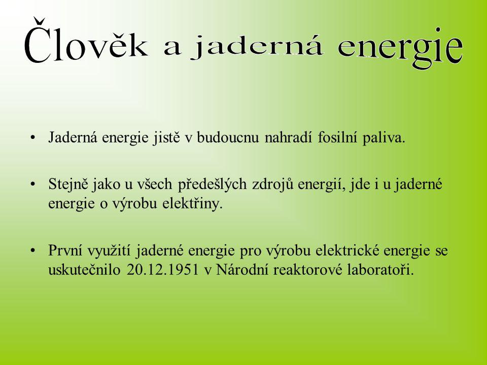 Člověk a jaderná energie