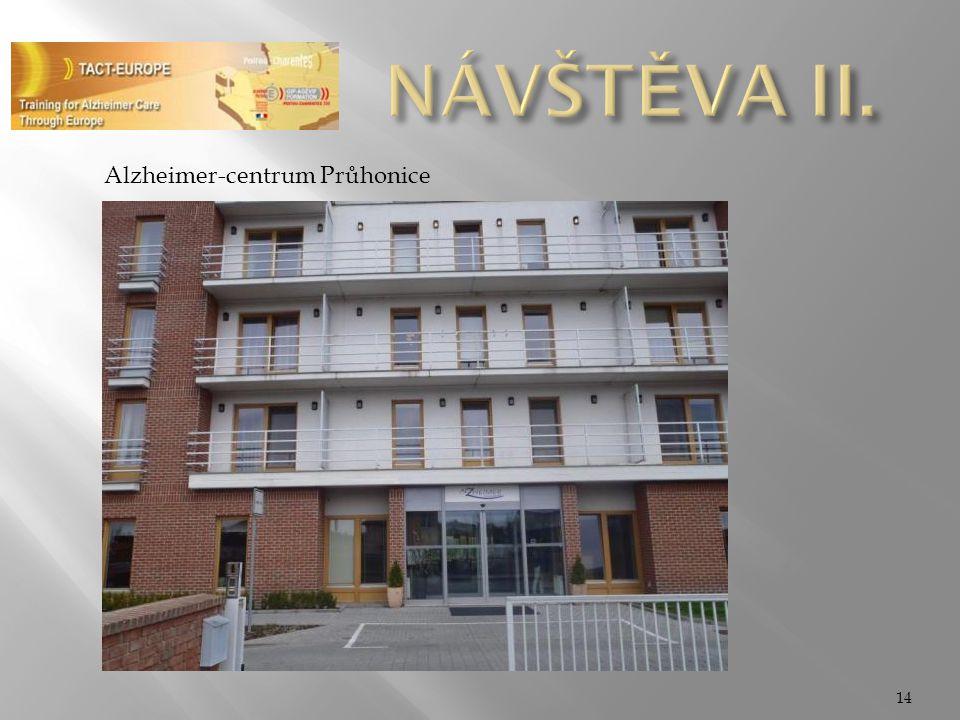NÁVŠTĚVA II. Alzheimer-centrum Průhonice