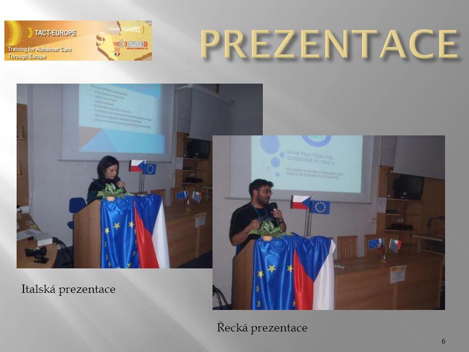 PREZENTACE Italská prezentace Řecká prezentace