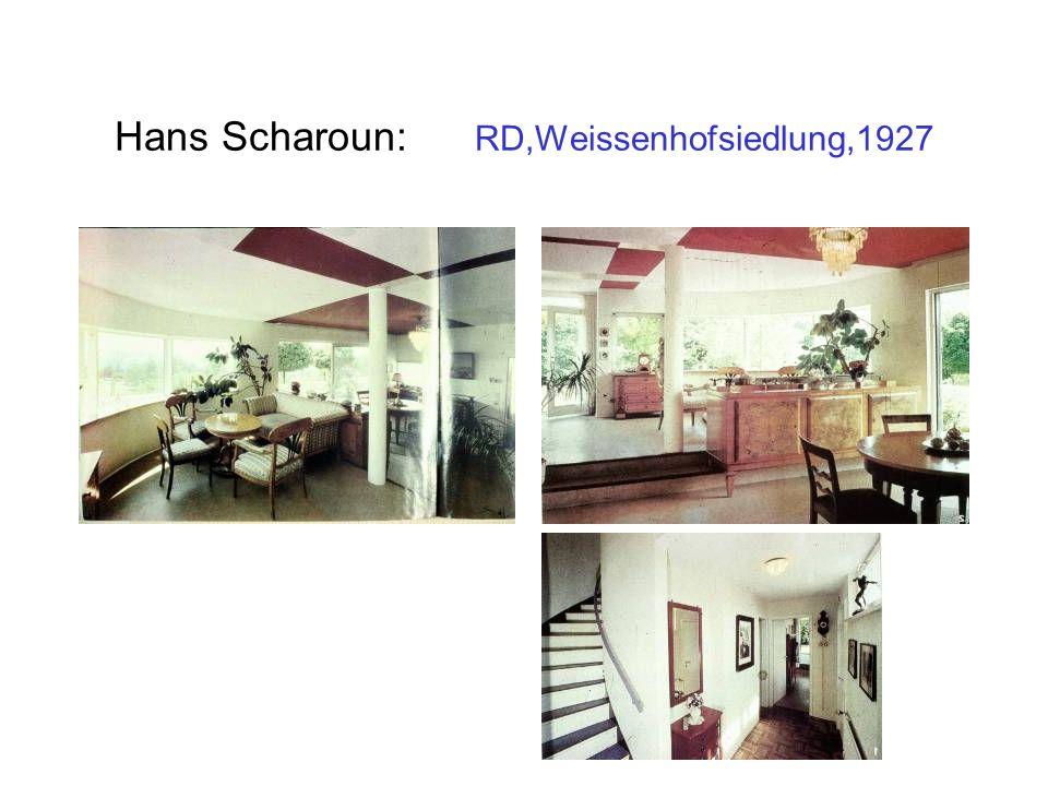 Hans Scharoun: RD,Weissenhofsiedlung,1927