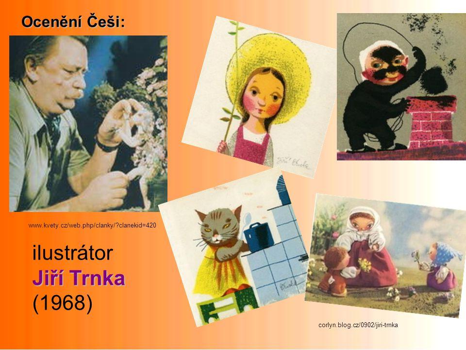 ilustrátor Jiří Trnka (1968) Ocenění Češi: