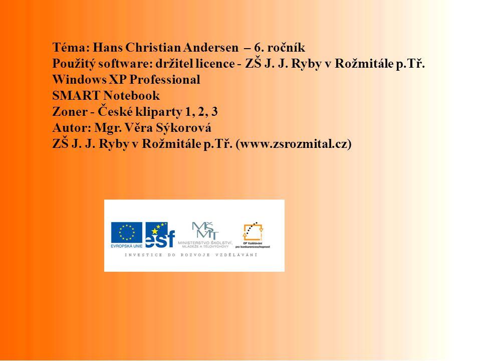 Téma: Hans Christian Andersen – 6. ročník