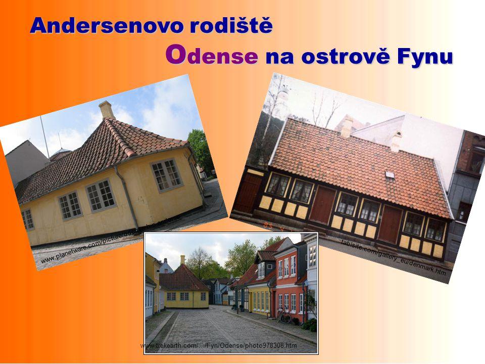 Odense na ostrově Fynu Andersenovo rodiště