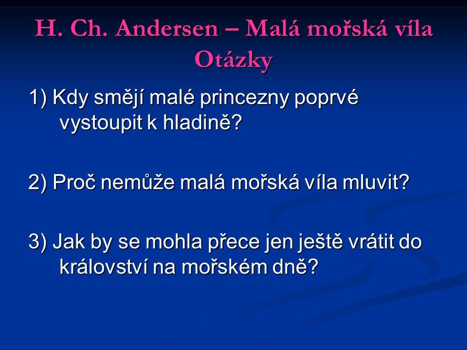 H. Ch. Andersen – Malá mořská víla Otázky