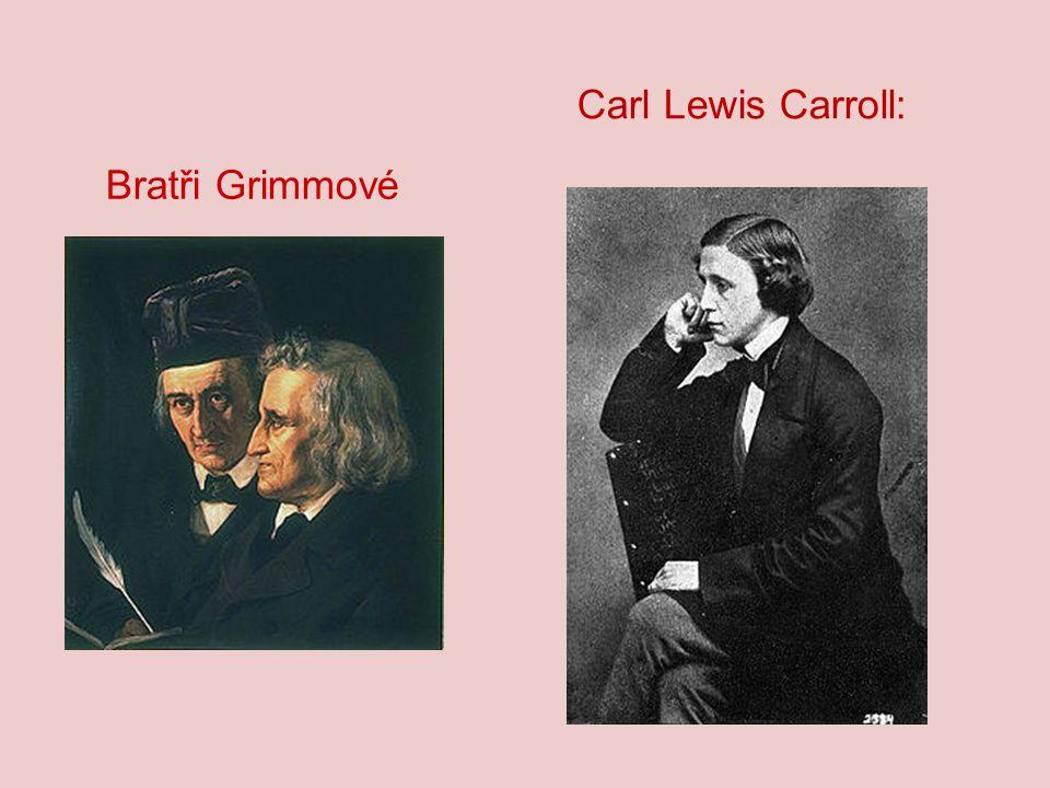 Carl Lewis Carroll: Bratři Grimmové