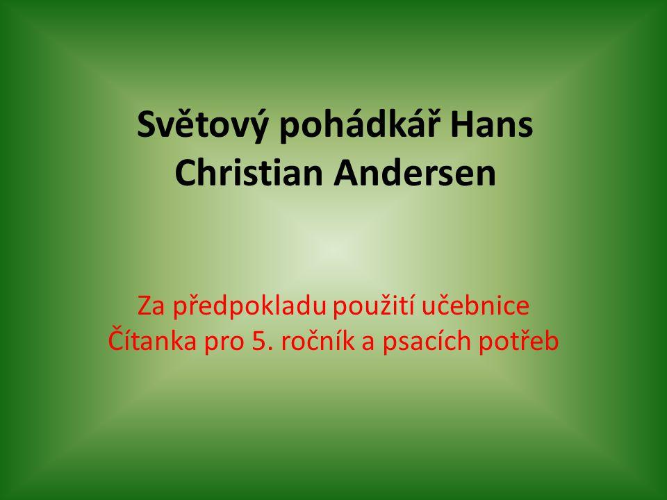 Světový pohádkář Hans Christian Andersen