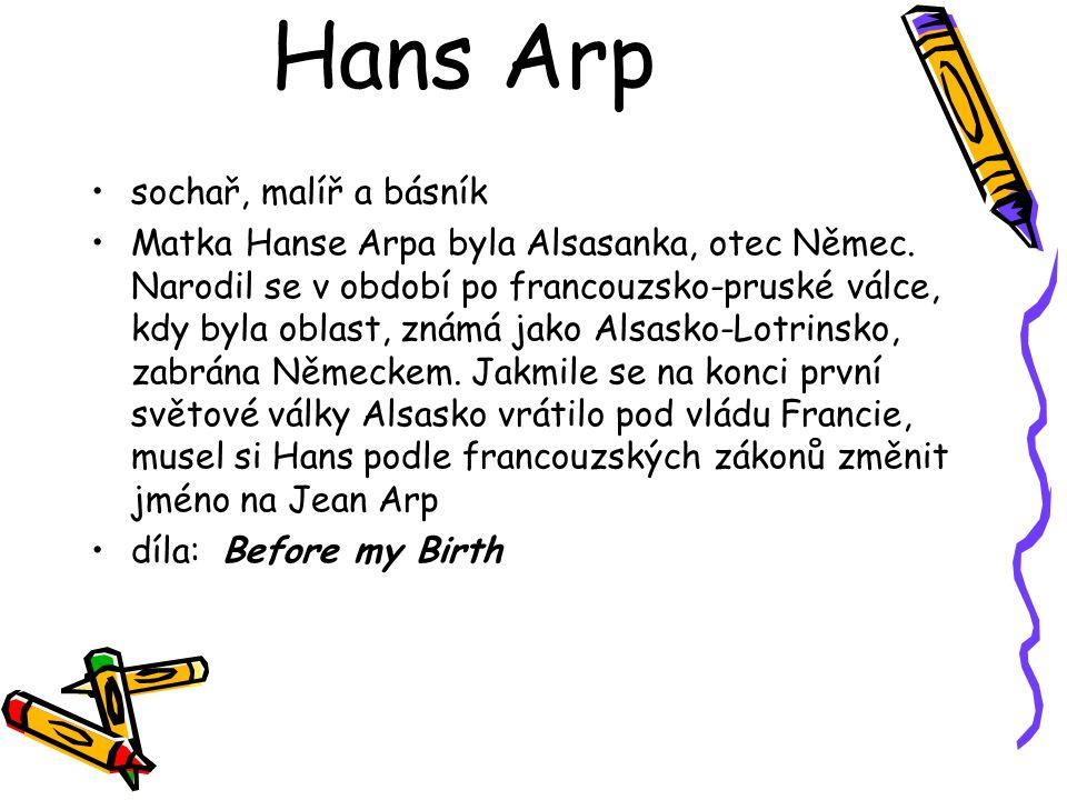 Hans Arp sochař, malíř a básník