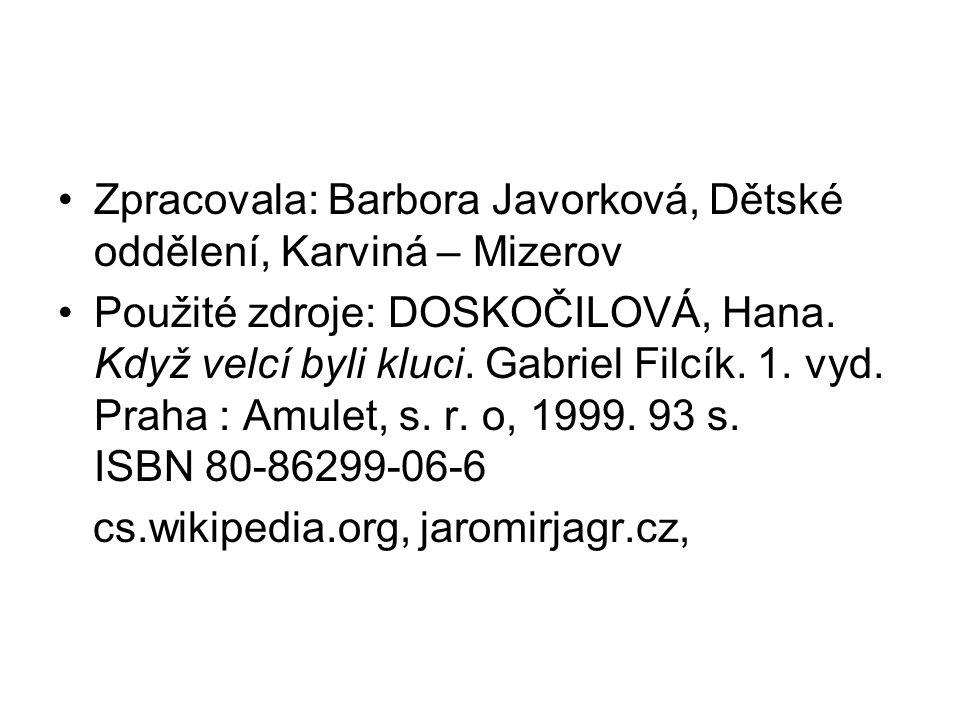 Zpracovala: Barbora Javorková, Dětské oddělení, Karviná – Mizerov