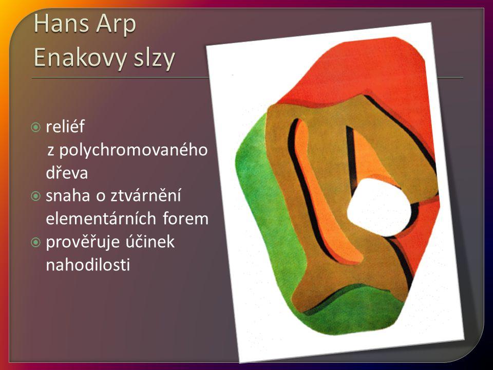 Hans Arp Enakovy slzy reliéf z polychromovaného dřeva