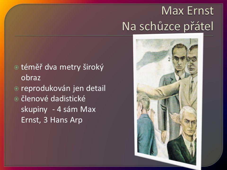 Max Ernst Na schůzce přátel