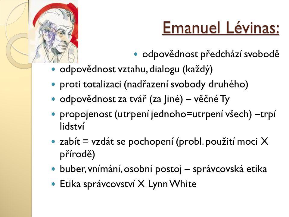 Emanuel Lévinas: odpovědnost předchází svobodě
