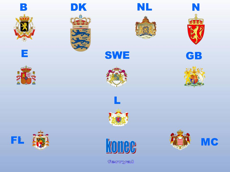 B DK NL N E SWE GB L FL MC F konec ferryal
