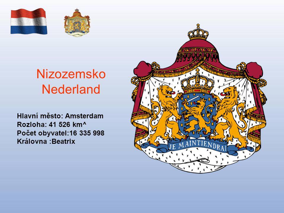 Nizozemsko Nederland Hlavní město: Amsterdam Rozloha: 41 526 km^