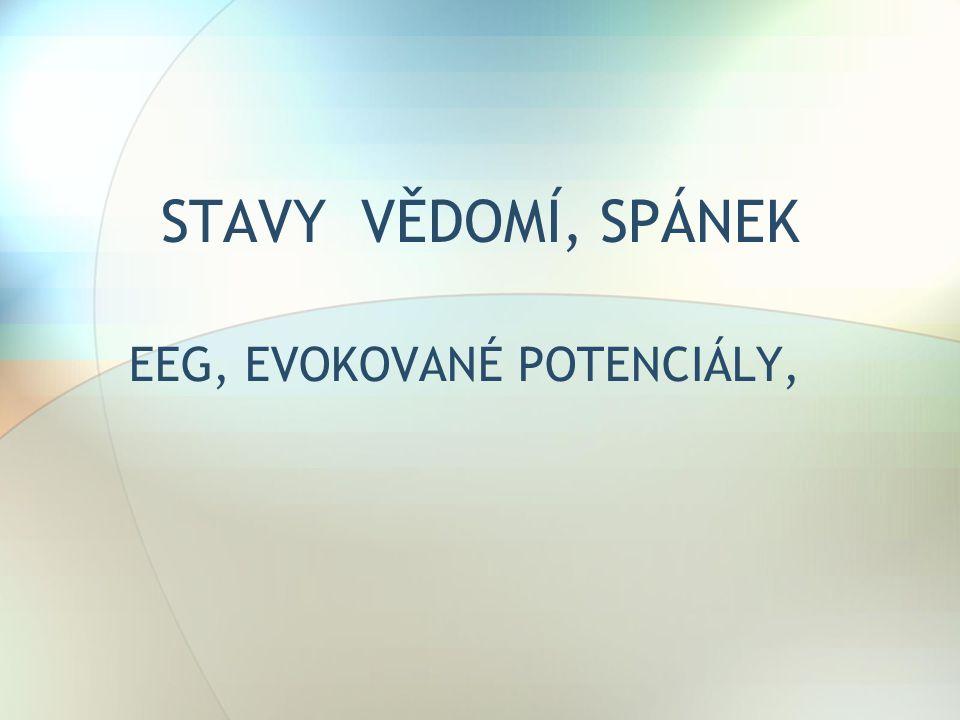 EEG, EVOKOVANÉ POTENCIÁLY,