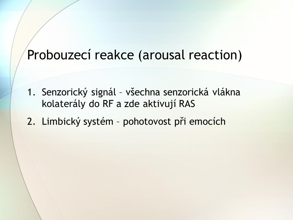 Probouzecí reakce (arousal reaction)