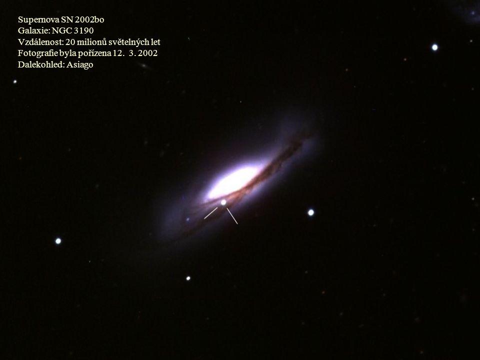 Supernova SN 2002bo Galaxie: NGC 3190. Vzdálenost: 20 milionů světelných let. Fotografie byla pořízena 12. 3. 2002.
