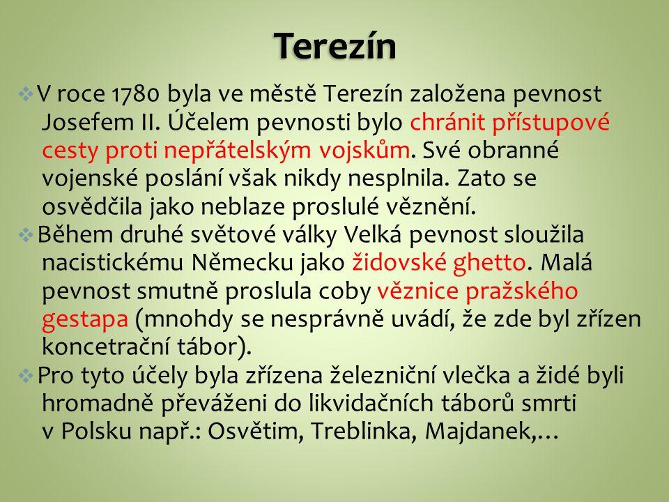 Terezín V roce 1780 byla ve městě Terezín založena pevnost