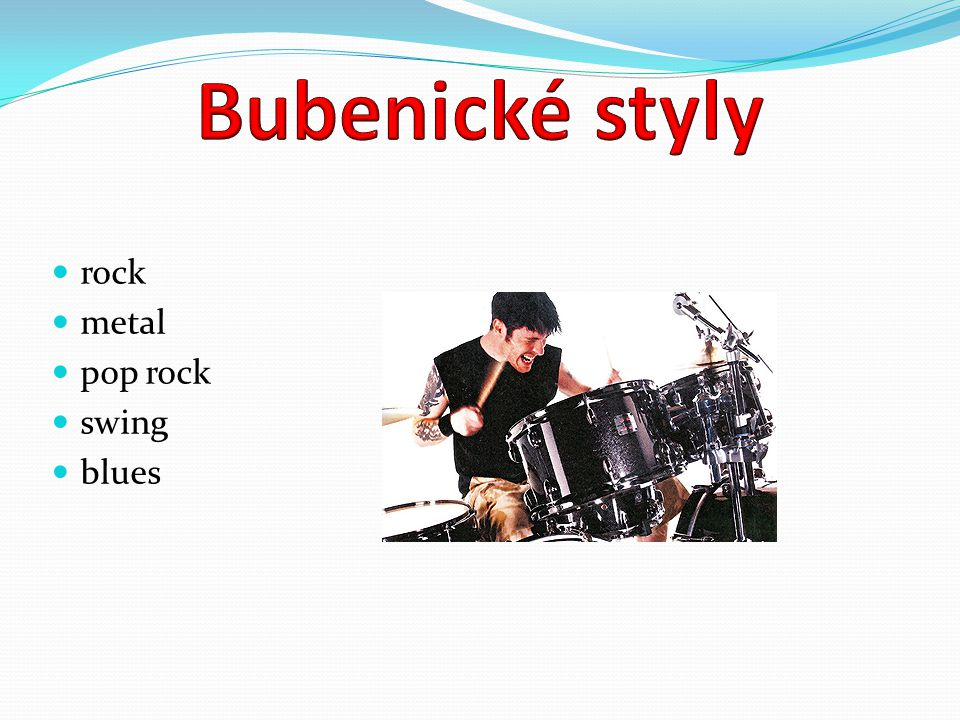 Bubenické styly rock metal pop rock swing blues