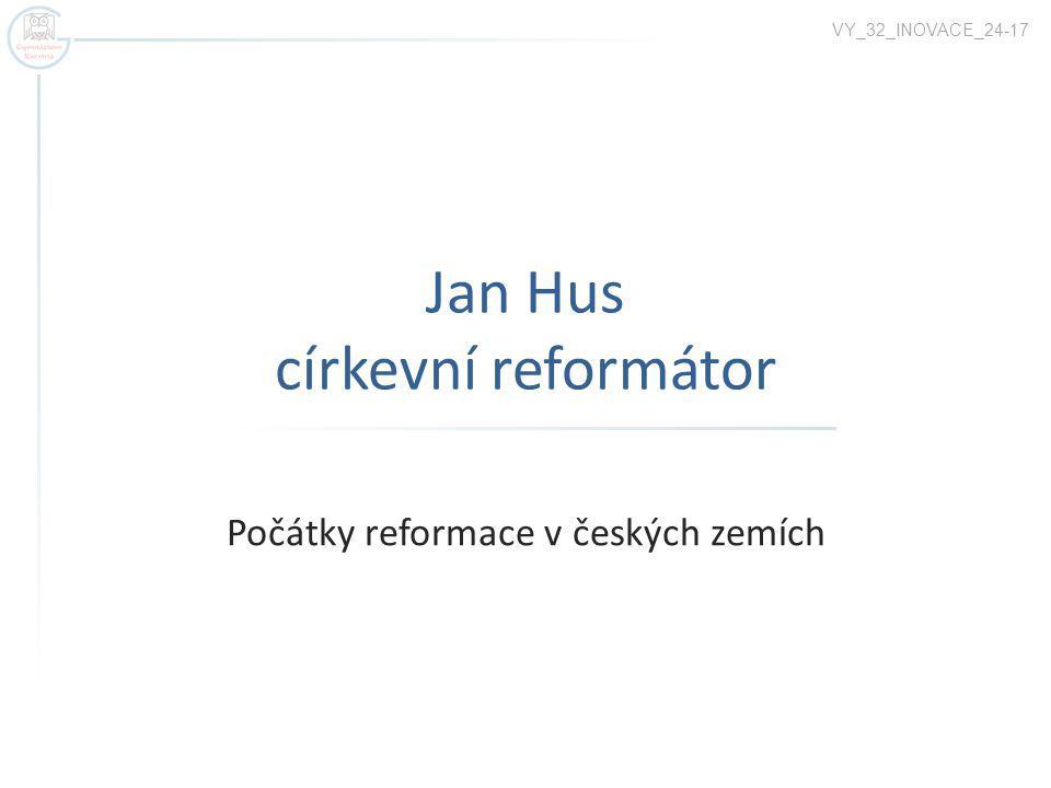 Jan Hus církevní reformátor