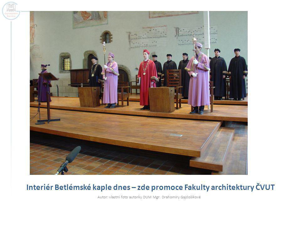 Interiér Betlémské kaple dnes – zde promoce Fakulty architektury ČVUT