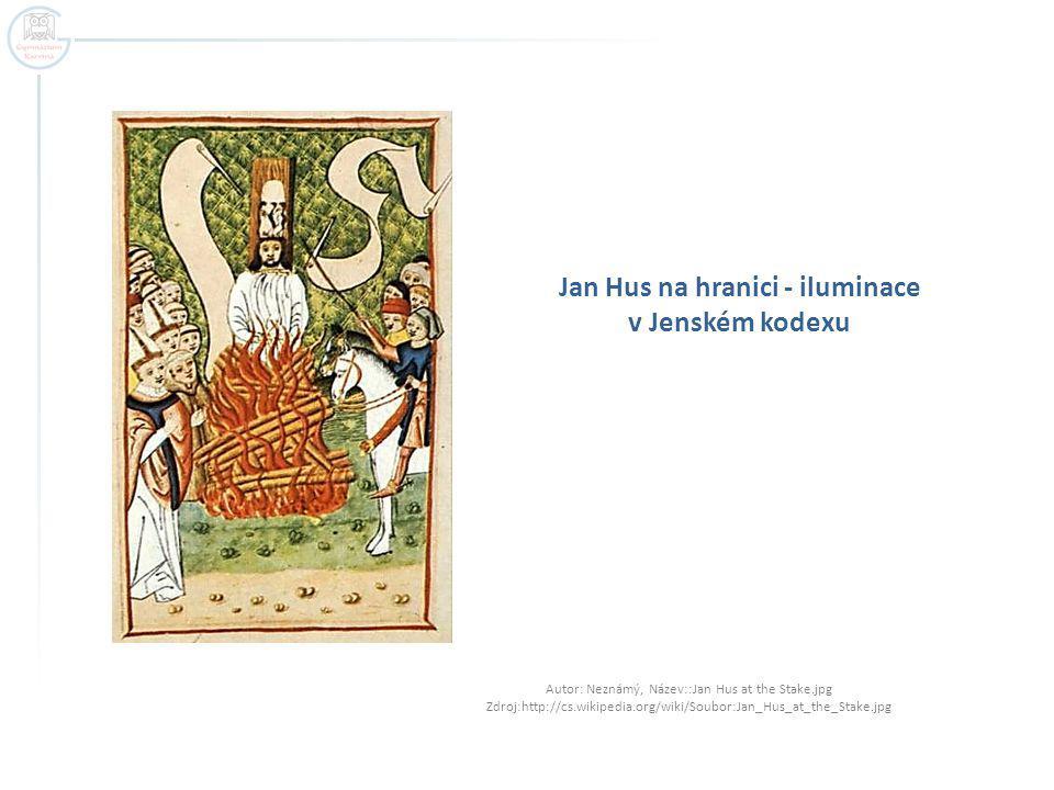 Jan Hus na hranici - iluminace v Jenském kodexu