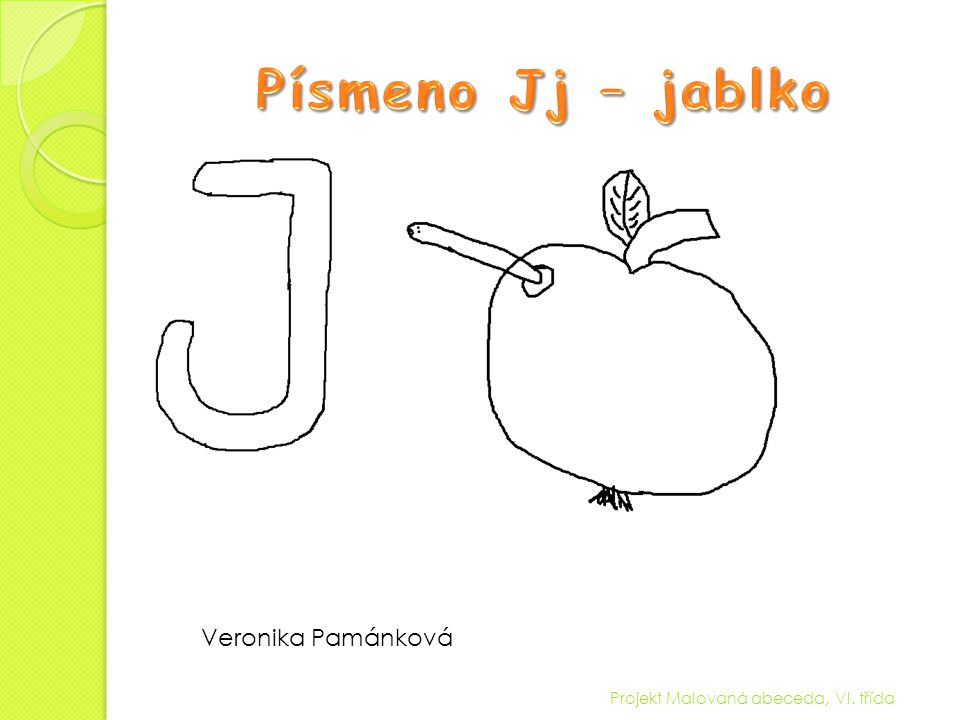 Písmeno Jj – jablko Veronika Pamánková