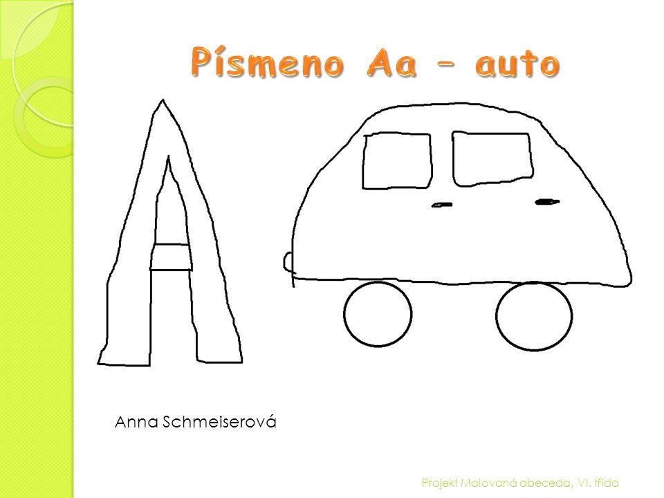 Písmeno Aa – auto Anna Schmeiserová