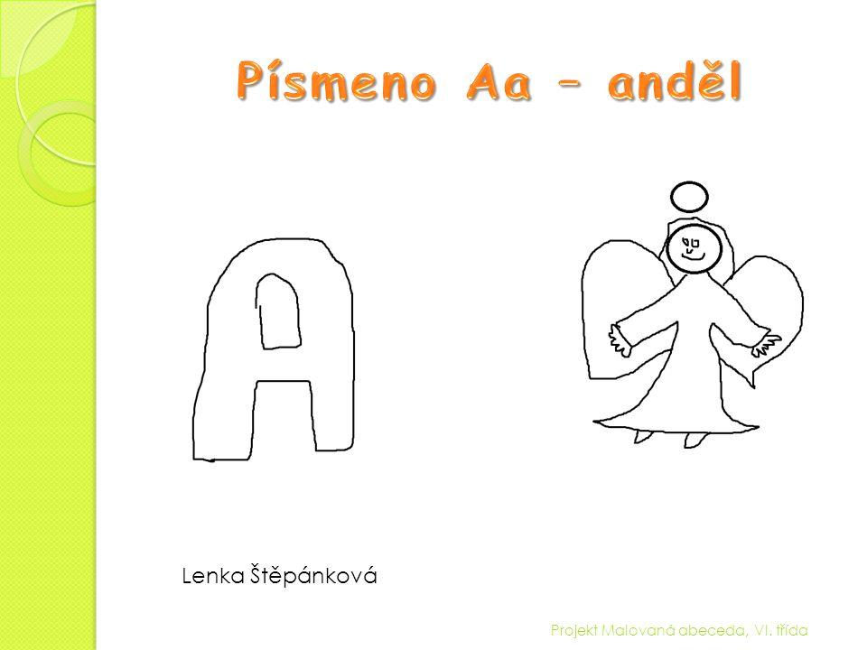 Písmeno Aa – anděl Lenka Štěpánková