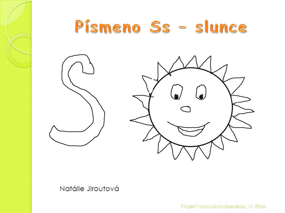 Písmeno Ss – slunce Natálie Jiroutová