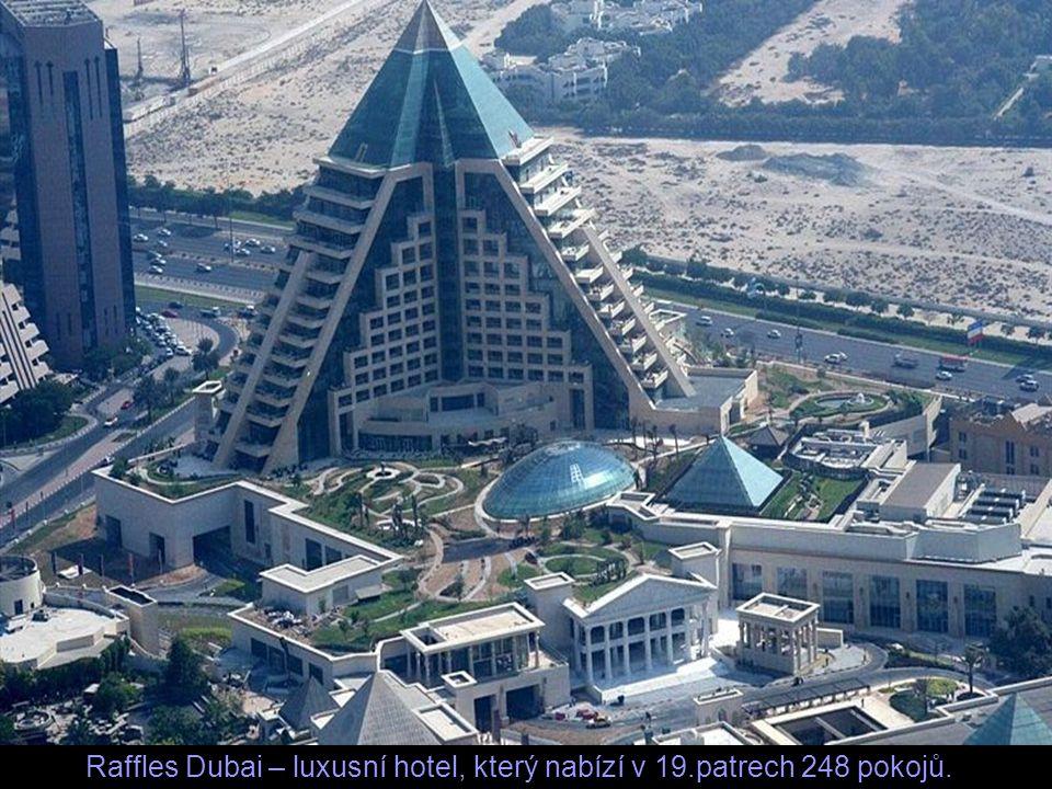 Raffles Dubai – luxusní hotel, který nabízí v 19.patrech 248 pokojů.