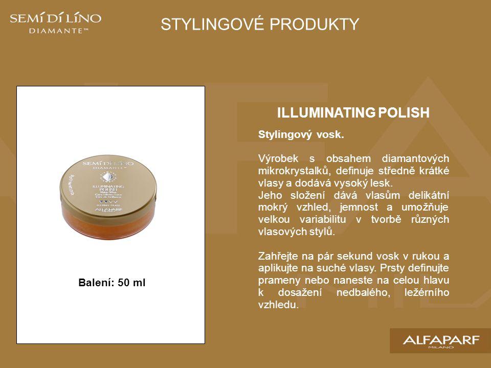 STYLINGOVÉ PRODUKTY ILLUMINATING POLISH Stylingový vosk.