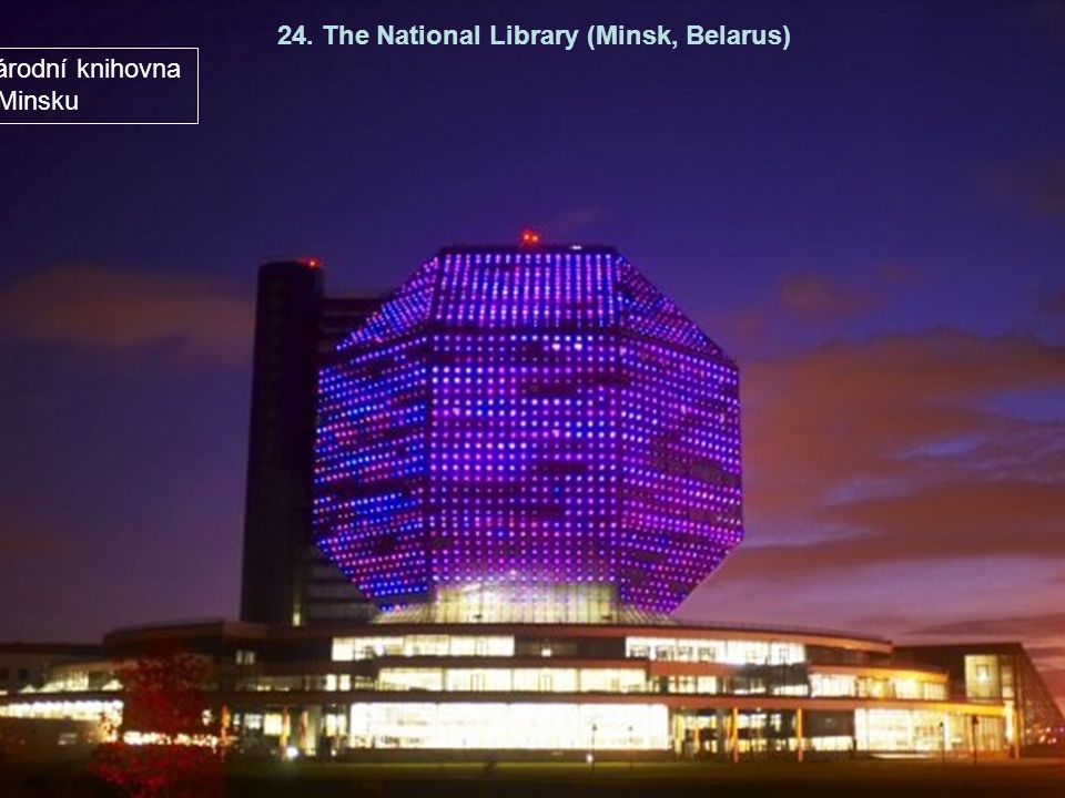 24. The National Library (Minsk, Belarus)