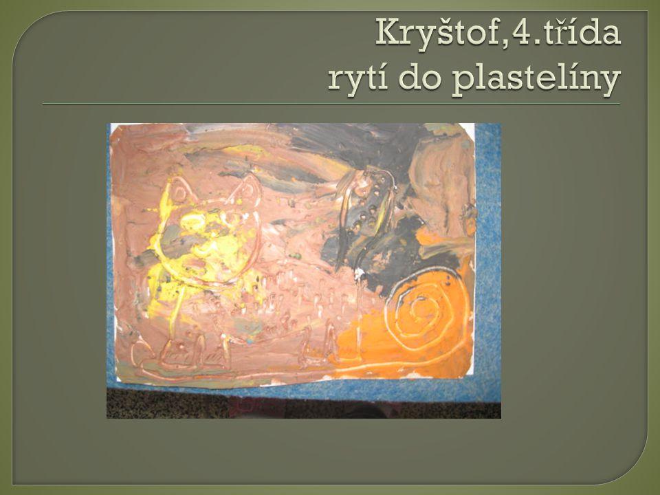 Kryštof,4.třída rytí do plastelíny